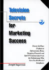 Television Secrets for Marketing Success