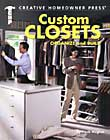 Custom Closets: Organize and Build