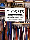 Closets: Designing and Organizing the Personalized Closet
